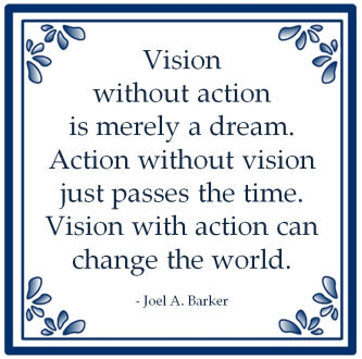 vision action barker passes time change world quote